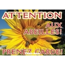 "PANCARTE RECTANGULAIRE PVC ""ATTENTION ABEILLES"" MODELE ABEILLE/TOURNESOL"