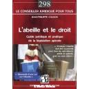 LIVRE - L'ABEILLE ET LE DROIT (Jean-Philippe COLSON)