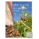 LIVRE - UNE RUCHE AU JARDIN (Clément)