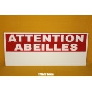 "PANCARTE RECTANGULAIRE ""ATTENTION ABEILLES"" ECO"